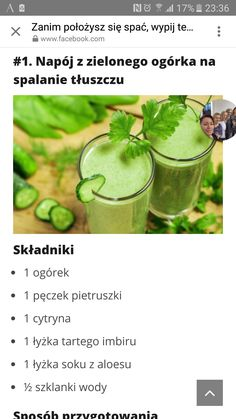 Napój na spalanie tłuszczu Juice Drinks, Detox Drinks, Refreshing Cocktails, Slow Food, Sports Nutrition, A 17, Food Hacks, Health Tips, Smoothies