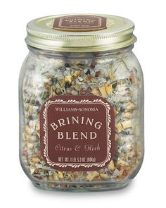 Williams-Sonoma makes a perfect brining blend for your bird. My mom's Thanksgiving meal is THE BEST!
