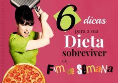 6 dicas para a sua dieta sobreviver ao fim de semana