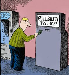 Skills -Being Gullible