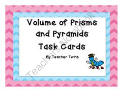 Volume of Prisms and Pyramids CCS 7.G.6 from Teacher Twins on TeachersNotebook.com -  (13 pages)  - Included in this set are 4 volume of rectangular prism cards, 4 volume of triangular prims cards, 4 volume of square pyramids cards and 4 volume word problem cards. A recording sheet and answer sheet are included.