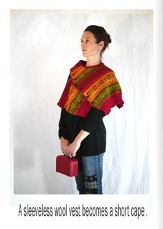 Fall winter 11 / 12 - A new short cape. Eco Design, Wool Vest, Cycling Outfit, Upcycled Clothing, Clothing Ideas, Short, Pull, Cape, Fall Winter
