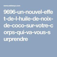 9696-un-nouvel-effet-de-l-huile-de-noix-de-coco-sur-votre-corps-qui-va-vous-surprendre