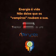 Energia é vida #nobrainnogain