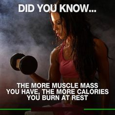 Want to burn more calories this year?? Build more muscles!!!