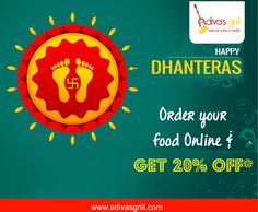 #HappyDhanteras to everyone! Double up your celebrations with delicious food at #AdivasGrill