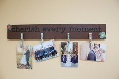 Cherish Every Moment Wooden Picture Hanger by littlebluebirdcreate, $30.00