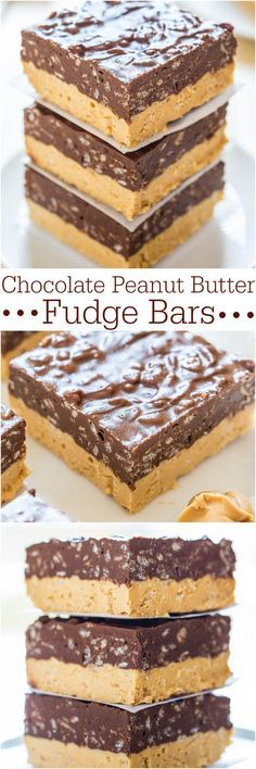 Chocolate Peanut Butter Fudge Bars Make these easy, no-bake bars! Chocolate + PB is sooo irresistible!!