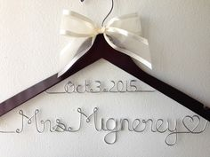 Personalized Wedding Hanger With Date And Bow, Bridal Gift, Bridesmaid Gift, Flower Girl Gift by LoveToHang on Etsy https://www.etsy.com/listing/238806147/personalized-wedding-hanger-with-date