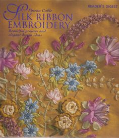Silk Ribbon Embroidery pattern book with full color graphs