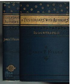 Yesterdays With Authors by James T. Fields.  1888.  Rare Antique Book! $
