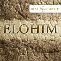 Elohim - a blog post by Tony Evans on the Names of God http://tonyevans.org/2014/01/elohim/
