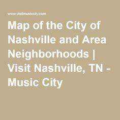 Map of the City of Nashville and Area Neighborhoods | Visit Nashville, TN - Music City
