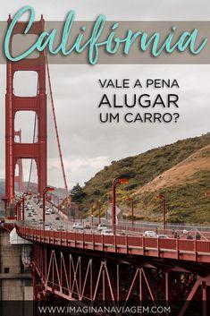 Vale a pena alugar um carro na Califórnia? Neste post recheado de dicas, eu te conto a minha conclusão!  California | Estados Unidos | Viagem de Carro | Road trip | O que fazer em | Turismo | Viagem | San Francisco | Los Angeles | Highway 1 | Pacific Coast Highway | Dicas de Viagem | Imagina na Viagem