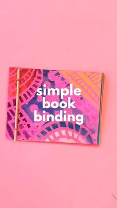 Learn 5 simple book binding methods including this stick method.
