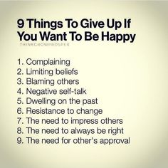 "Which one do you need to give up? To live the ""Good Life"" you need to change your attitude. #9thingstogiveup"