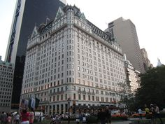 The Plaza Hotel - New York City- Stayed there once and LOVED it.