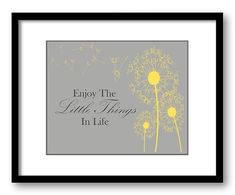 Enjoy the Little Things In Life Bright Yellow by JustSayingPrints, $1.20