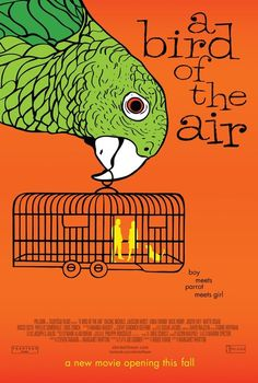 A Bird of the Air Full Movie Online 2011
