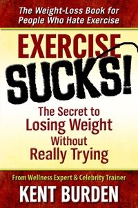 Exercise Sucks  (Non-Fiction/Health and Wellness)