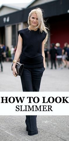 How To Look Thinner Using Fashion: 12 Tips That Really Work #dressforyourbody #outfitideas