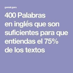 400 English words that are enough for you to understand of the texts Spanish English, English Tips, English Phrases, English Study, English Words, English Lessons, English Grammar, Learn English, English Resources