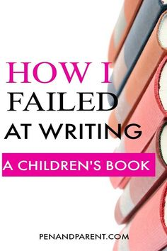 My Big Fat Picture Book Failure - Writing Advice - Livre Writing Kids Books, Writing Images, Writing Pictures, Book Writing Tips, Writing Quotes, Writing Ideas, Writing Characters, Writing Art, Fiction Writing