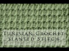 Tunisian Crochet Slanted Stitch