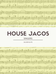 House Jacos: Singers