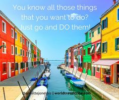 If you've been waiting for a SIGN, this is IT!!! #JustDoIt #BucketList #Travel #Vacation #Holiday