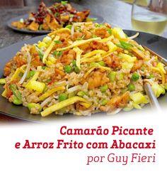 Uma mistura de ingredientes que só poderia resultar em um prato super saboroso: Camarão Picante e Arroz Frito com Abacaxi.