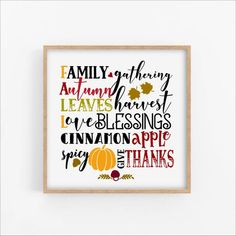 Autumn Blessing Family Gathering Harvest Give Thanks Display this lovely autumn blessing sign over a mantle or hang it in your dining room or living room. You can download and print this file instantly giving you the flexibility to print at a variety of sizes! Printing tip: For best results, print Affordable Wall Art, Give Thanks, Thankful, Yellow Art, Red Art, Quote Prints, Contemporary Paintings, Luster, Printing Services