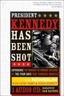 President Kennedy Has Been Shot (PB) , 978-1402203176, Bennett, Sourcebooks MediaFusion