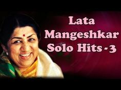 ▶ Lata Mangeshkar Solo Superhit Songs - Vol 3 - Evening With Lata Mangeshkar - YouTube