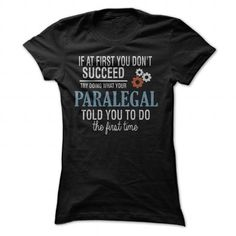 Paralegal Tee T Shirts, Hoodies. Get it now ==► https://www.sunfrog.com/LifeStyle/Paralegal-Tee-Black-Ladies.html?41382