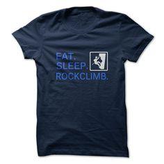 Eat Sleep Rock Climb T-Shirts, Hoodies. CHECK PRICE ==► https://www.sunfrog.com/Fitness/Eat-Sleep-Rock-Climb-32470480-Guys.html?id=41382