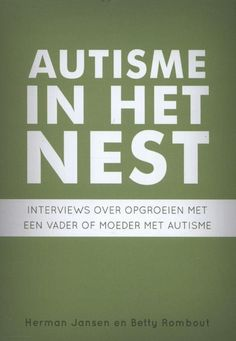 Autisme in het nest Autism Books, Adhd, Food For Thought, Interview, Father, Thoughts, Tips, Nest, Info