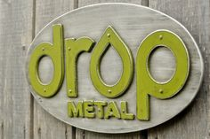 Custom aluminum signage made to order by DropMetal on Etsy