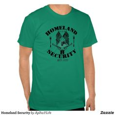 Men's Homeland Security Kelly Green Basic American Apparel T-Shirt.  #style #new #guns #defense #alpha #tees #husbands #fathers #military