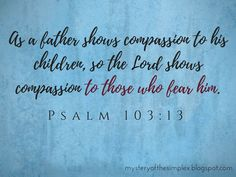 Psalm 1, Christian Faith, Compassion, Amen, Bible Verses, Mystery, Father, Lord, Pai