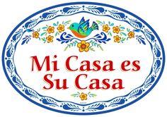 """""""Mi Casa Es Su Casa"""" My Home is Your Home in Spanish Welcome Door Sign"""