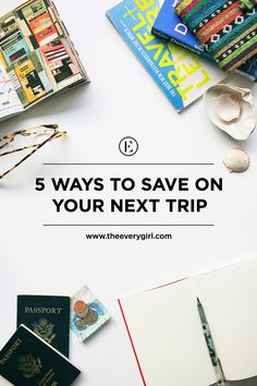 How to Save When Planning Your Next Trip #theeverygirl #travel