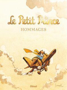 Le Petit Prince, des hommages pour Saint-Ex le dessinateur http://www.ligneclaire.info/le-petit-prince-38485.html