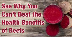 Beets contain an impressive number of advantages, health-wise. Know more about beets' health benefits to your overall health.