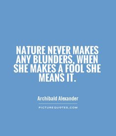 Discover and share Archibald Alexander Quotes. Explore our collection of motivational and famous quotes by authors you know and love. Woodworking Projects Plans, Famous Quotes, The Fool, Picture Quotes, How To Plan, How To Make, Wander, Quotations, Lost