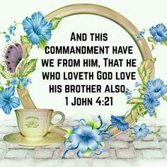 1 John 4:21 (KJV)