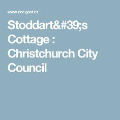 Stoddart's Cottage : Christchurch City Council
