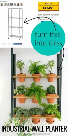 VIDEO TUTORIAL with an IKEA Hack: Turn an inexpensive Hyllis metal shelf into an industrial wall planter, great for houseplants or an herb garden. Tutorial from Grillo Designs on Remodelaholic.com Diy Wall Planter, Diy Planters, Planter Ideas, Hanging Planters, Hack Ikea, Vertikal Garden, Ikea Furniture Hacks, Furniture Buyers, Furniture Stores