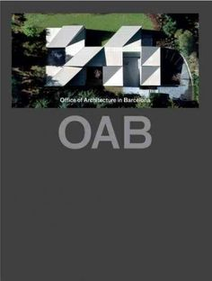 OAB: Office of Architecture in Barcelona