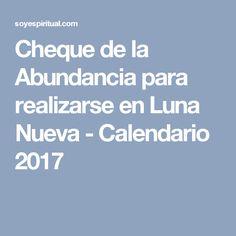 Cheque de la Abundancia para realizarse en Luna Nueva - Calendario 2017